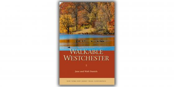 Walkable Westchester 3rd Edition Cover